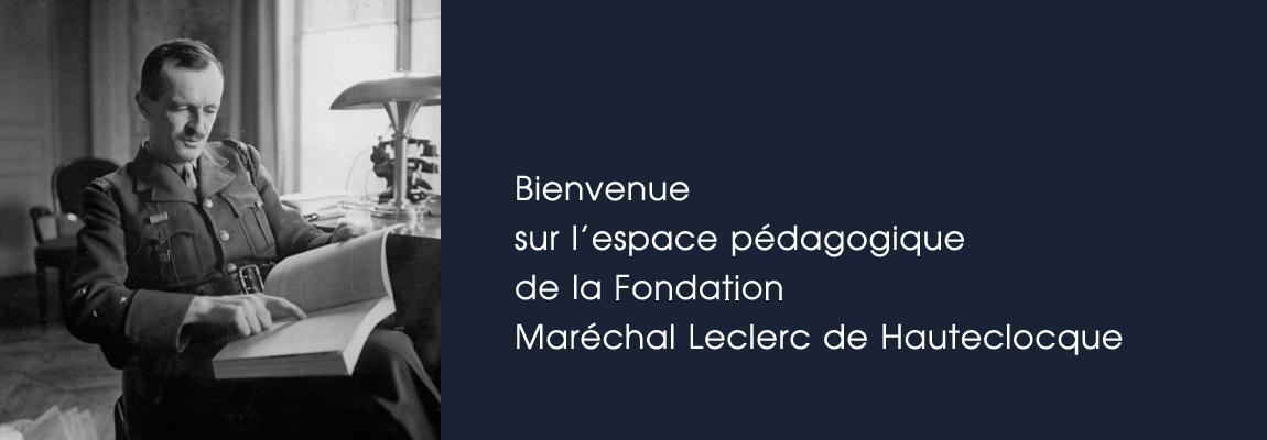 Fondation Maréchal Leclerc - 2e DB - Espace Pédagogique