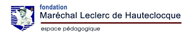 Fondation Maréchal LECLERC de HAUTECLOCQUE - espace pédagogique